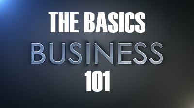 Business 101 The Basics